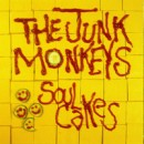 "Junk Monkeys ""Soul Cakes"""