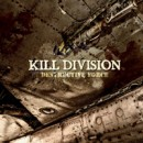 KILL DIVISION launch landing page with debut single, album cover and pre-orders for 'Destructive Force'!