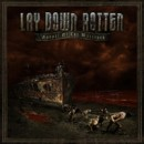 "Lay Down Rotten ""Gospel of the Wretched"""