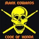 """Mark Edwards """"Code of Honor"""""""