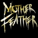 "Mother Feather ""Mother Feather – Single"""