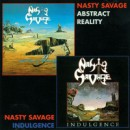 "Nasty Savage ""Indulgence / Abstract Reality"""