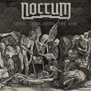 NOCTUM announces 'Until Then…Until The End' 7″ single!