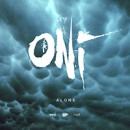"ONI releases new digital single, ""Alone"""