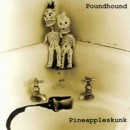 "Poundhound ""Pineappleskunk"""