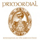 "Primordial ""Redemption at the Puritan's Hand"""