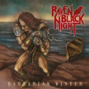 "Raven Black Night ""Barbarian Winter"""
