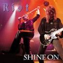 "Riot ""Shine On (Bonus Edition)"""