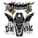 Satan's Wrath to release 'Die Evil' May, 1st!