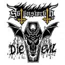 """Satan's Wrath """"Die Evil"""""""