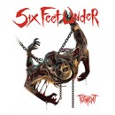 SIX FEET UNDER launches new track, 'The Separation of Flesh from Bone', online!