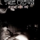"The Crown ""14 Years Of No Tomorrow"""