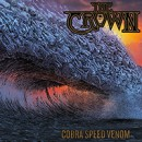 THE CROWN announces new album 'Cobra Speed Venom' for March 16th!