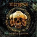"The Crown ""Crowned In Terror"""