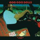 "The Goo Goo Dolls ""Jed"""