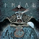 TRIAL (swe) announces new album 'Motherless' for April, 7th