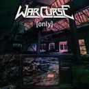 """War Curse veröffentlichen das Anthrax-Cover """"Only"""" als neue Digitalsingle!"""
