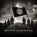WHITECHAPEL 'Our Endless War' Chart Numbers Announced!