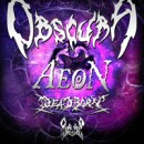 Swedish AEON and German OVER YOUR THRESHOLD to go on G/A/S Tour supporting OBSCURA in March of 2013!