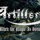 ARTILLERY releases brand new video for 'When The Magic Is Gone'!