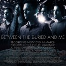 BETWEEN THE BURIED AND ME bereiten sich auf DVD-Produktion nach kommender Tournee vor!