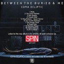 BETWEEN THE BURIED AND ME premiere full stream of upcoming album 'Coma Ecliptic' on Spin!
