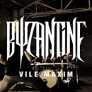 "Byzantine launchen Video zur neuen Single ""Vile Maxim"""
