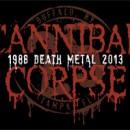 CANNIBAL CORPSE feiern 2013 25 Jahre brutalen Death Metal!