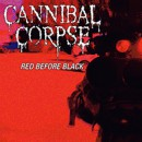 Cannibal Corpse unveil brutal new 'Red Before Black' video on Bloody Disgusting