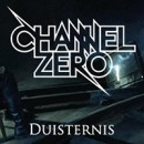 CHANNEL ZERO premieres video clip for 'Duisternis'!