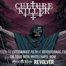 "CULTURE KILLER premieres ""Exterminate Filth"" via RevolverMagazine.com!"