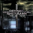 DENNER / SHERMANN launches trailer for upcoming video, 'Son of Satan'!