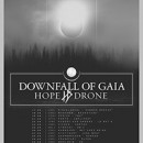 DOWNFALL OF GAIA announces European dates with HOPE DRONE!
