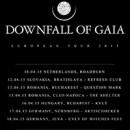 DOWNFALL OF GAIA künidgen weitere Shows im Anschluß an die Tour mit DER WEG EINER FREIHEIT im April an!