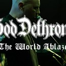 GOD DETHRONED releases new single and video for title track 'The World Ablaze'!