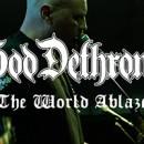 GOD DETHRONED veröffentlichen Videoclip zu zweiter Single 'The World Ablaze'!