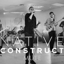 "NATIVE CONSTRUCT premieres new video for ""Mute"" via MetalInjection.net"