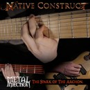 NATIVE CONSTRUCT veröffentlichen play through Video via Metal Injection!