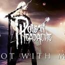 POISON HEADACHE veröffentlichen Live-Video zu 'Rot With Me'