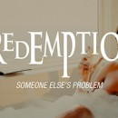 REDEMPTION launches video for new single 'Someone Else's Problem' online!