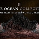 THE OCEAN COLLECTIVE launchen Videoclip für 'Eternal Recurrence'!
