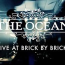 THE OCEAN launches live video for 'Rhyacian'!