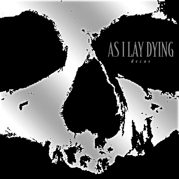 "AS I LAY DYING - ""Decas"""