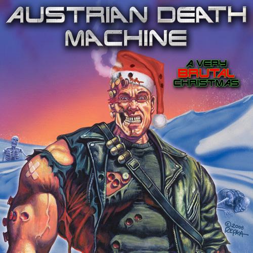 austrian death machine a very brutal christmas - Death Metal Christmas