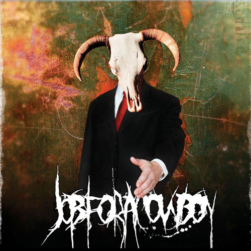 JobforaCowboy-Doom Job For A Cowboy Itunes on death metal, goat skull, death metal bands, vocalist tattoo, cd cover, imperium wolves shirt, jon davy, album cover art, members drummer, john davy,