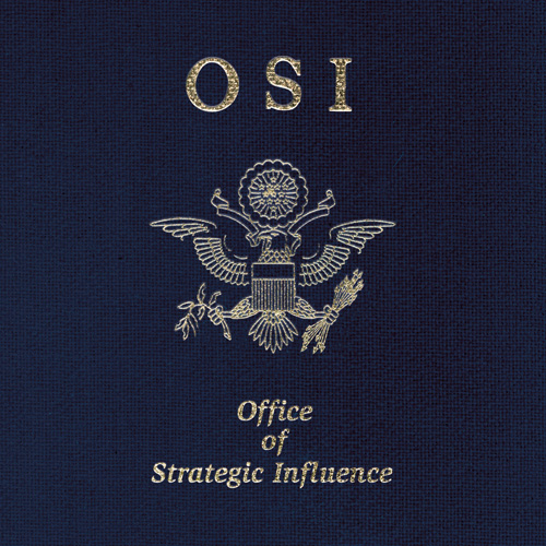 """OSI """"Office of Strategic Influence""""   Metal Blade Records"""