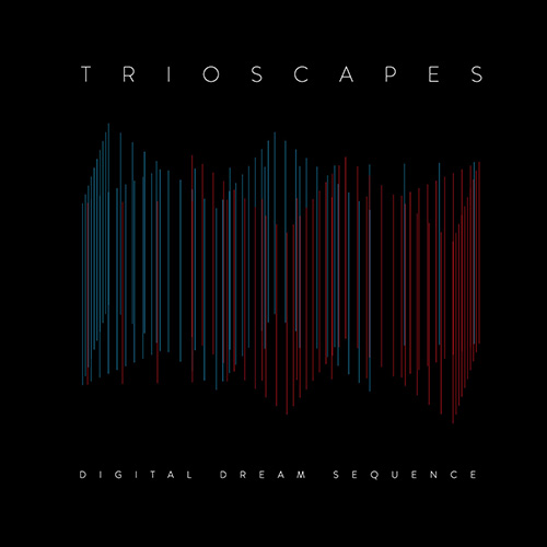 trioscapes digital dream sequence