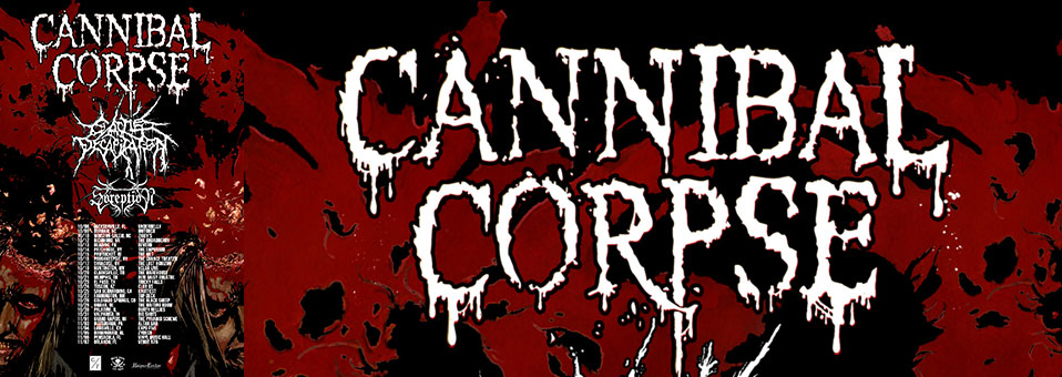 CANNIBAL CORPSE Kicks Off US Headlining Takeover Tonight In Jacksonville