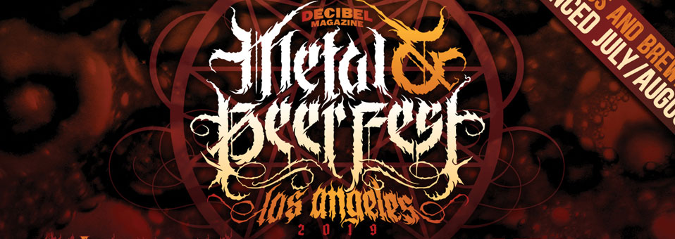 Decibel announces first wave of bands and breweries for the second annual Metal & Beer Fest: Los Angeles