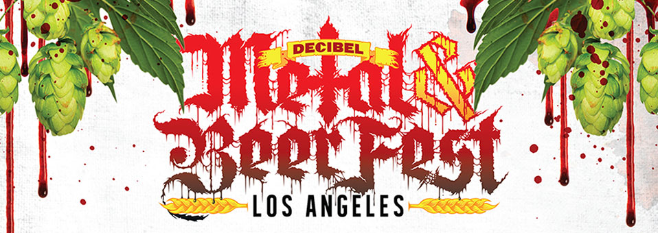 Decibel announces first wave of bands and breweries for Metal & Beer Fest LA, presented by Metal Blade Records